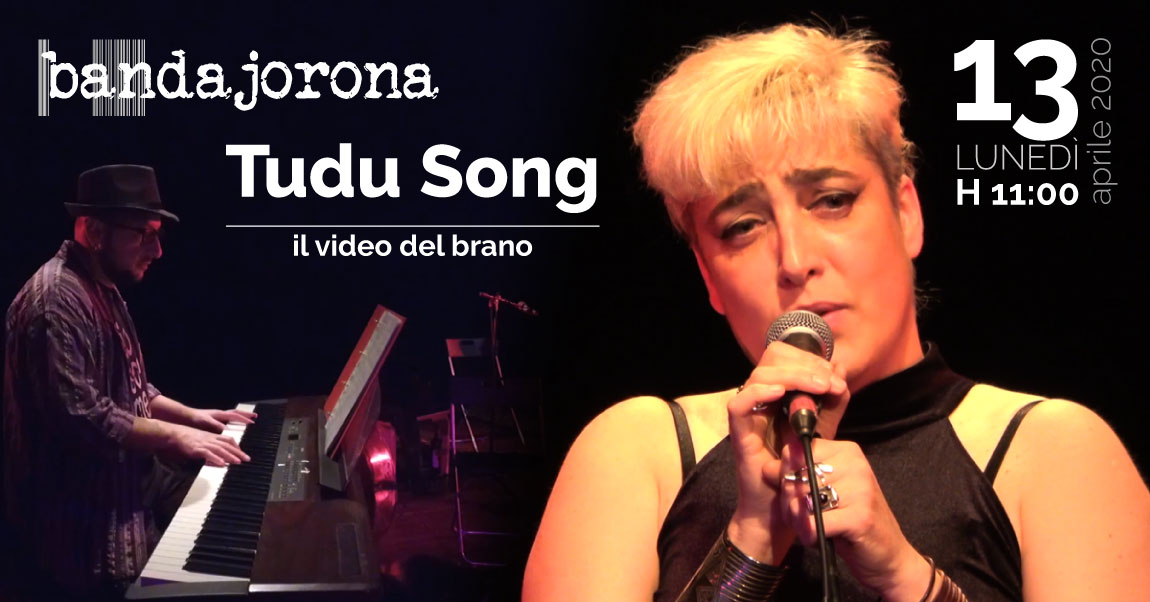 Tudu Song - Premiere del video su YouTube